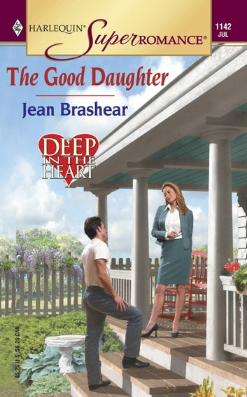 The Good Daughter (Mills & Boon M&B) (Deep in the Heart, Book 2) ebook by Jean Brashear
