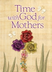 Time With God For Mothers ebook by Jack Countryman