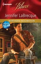 Northern Fascination ebook by Jennifer LaBrecque