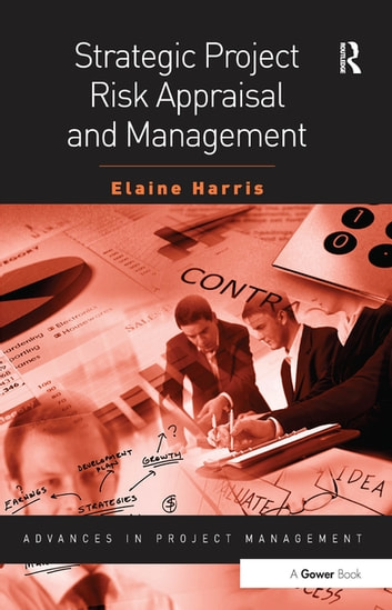 Strategic project risk appraisal and management ebook by elaine strategic project risk appraisal and management ebook by elaine harris fandeluxe Gallery