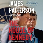 The House of Kennedy audiobook by James Patterson