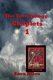 The Torn Trilogy Chaplets 1 - Torn From the Inside Out ebook by Josephine Thompson,Sara Niles (Pen)