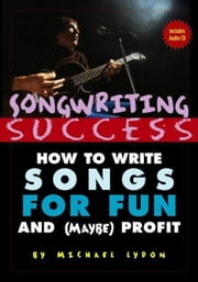 Songwriting Success ebook by Lydon, Michael