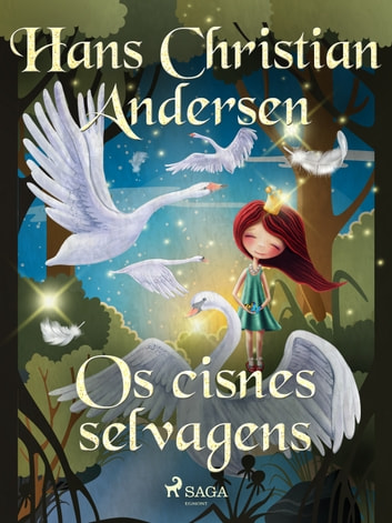 Os cisnes selvagens ebook by Hans Christian Andersen