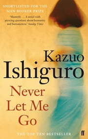 Never Let Me Go ebook by Kazuo Ishiguro