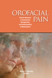 Orofacial Pain ebook by Barry J. Sessle
