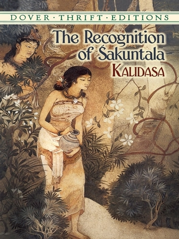 The Recognition of Sakuntala ebook by Kalidasa