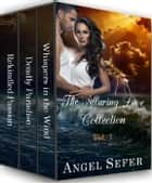 The Alluring Love Collection Vol. 1 - The Alluring Love Collection ebook by Angel Sefer