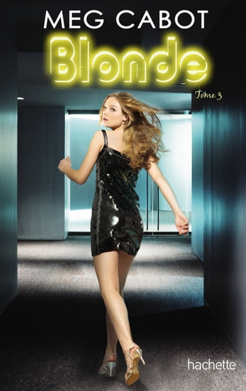 Blonde 3 ebook by Meg Cabot