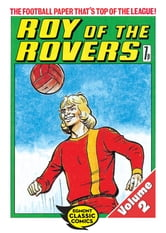 Roy of the Rovers Volume 2 ebook by Tom Tully,David Sque