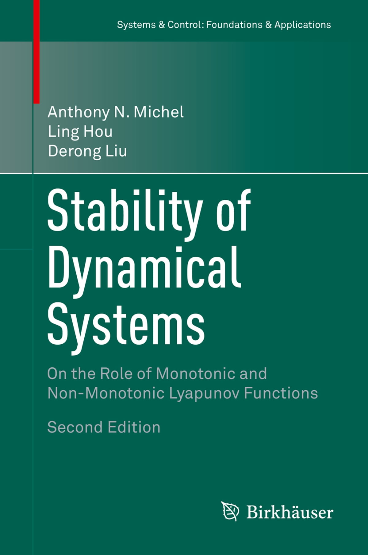 Stability and Control of Dynamical Systems with Applications: A Tribute to Antho
