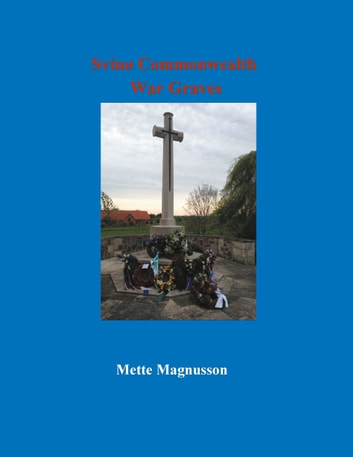 Svinø Commonwealth War Graves ebook by Mette Magnusson