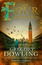 The Four Horsemen - A Venetian mystery with surprises at every turn ebook by