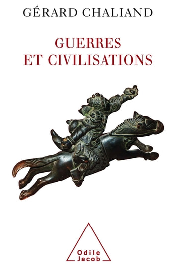 Guerres et civilisations ebook by Gérard Chaliand