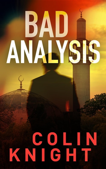 Bad Analysis ebook by Colin Knight