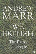 We British: The Poetry of a People ebook by Andrew Marr