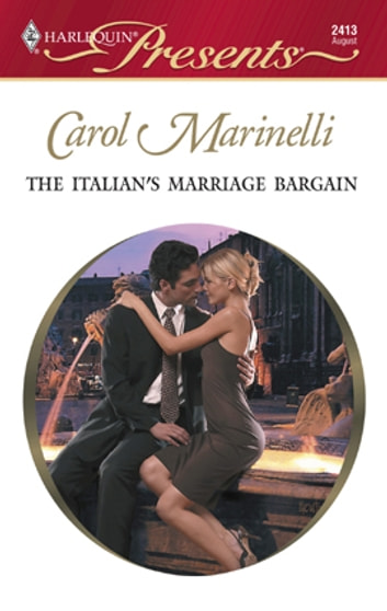 The Italian's Marriage Bargain - A Secret Baby Romance ebook by Carol Marinelli