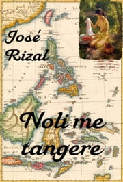 Noli me tangere (Español & English) ebook by José Rizal, Charles Derbyshire