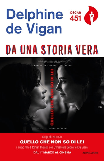Da una storia vera ebook by Delphine de Vigan