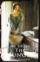 My Story: The Hunger ebook by Carol Drinkwater