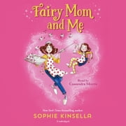Fairy Mom and Me audiobook by Sophie Kinsella