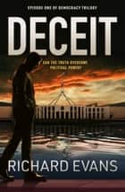 Deceit ebook by Richard Evans