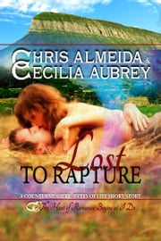 Lost to Rapture - A Sexy Contemporary Romance Novella - A Book in the Countermeasure Series ebook by Chris  Almeida,Cecilia Aubrey