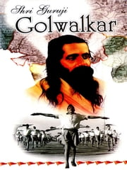 Shri Guruji Golwalkar ebook by Mahesh Sharma