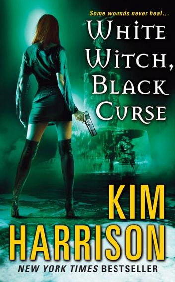 White Witch, Black Curse ebook by Kim Harrison