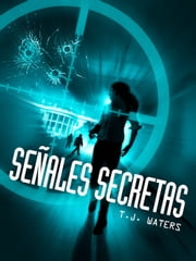 Senales Secretas ebook by TJ Waters