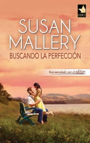BUSCANDO LA PERFECCION ebook by SUSAN MALLERY