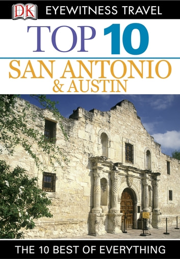 Top 10 San Antonio and Austin ebook by DK Travel