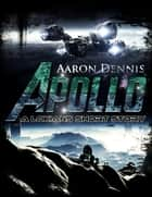 Apollo ebook by Aaron Dennis