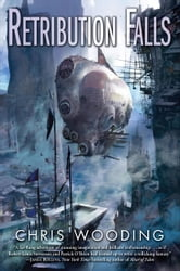 Retribution Falls ebook by Chris Wooding
