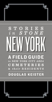 Stories in Stone New York ebook by Douglas Keister