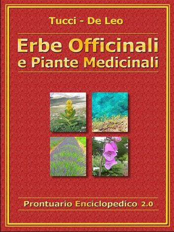 Erbe Officinali e Piante Medicinali ebook by Alberto Tucci,De Leo