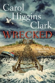 Wrecked ebook by Carol Higgins Clark