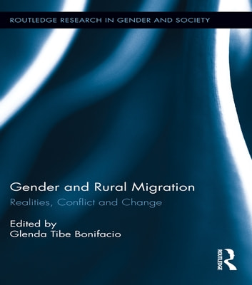 Gender and Rural Migration - Realities, Conflict and Change ebook by