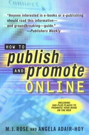 How to Publish and Promote Online ebook by M. J. Rose,Angela Adair-Hoy