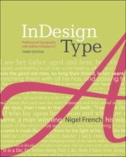 InDesign Type - Professional Typography with Adobe InDesign ebook by Nigel French