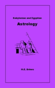 Babylonian and Egyptian Astrology ebook by Kobo.Web.Store.Products.Fields.ContributorFieldViewModel