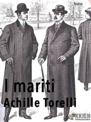 I mariti ebook by Achille Torelli