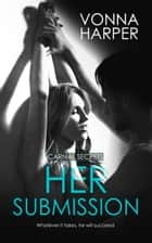 Her Submission ebook by Vonna Harper