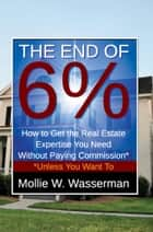 The End of 6% ebook by Mollie W. Wasserman