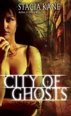 City of Ghosts ebook by Stacia Kane