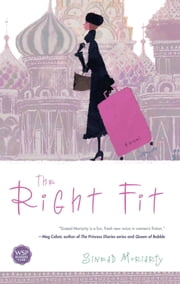 The Right Fit - A Novel ebook by Sinead Moriarty