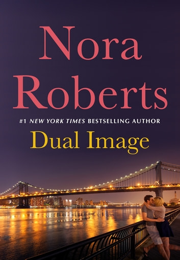 Dual Image ebook by Nora Roberts