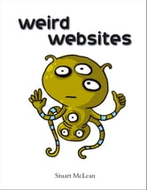 Weird Websites ebook by Stuart McLean