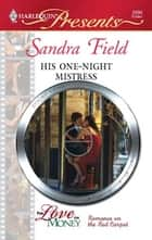 His One-Night Mistress ebook by Sandra Field