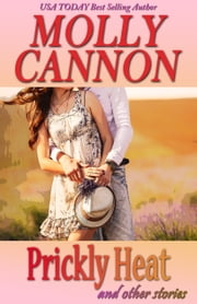 Prickly Heat and other stories ebook by Molly Cannon